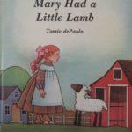 おすすめ英語の絵本 Mary Had a Little Lamb Tomie dePaola   for toddlers 幼児向け