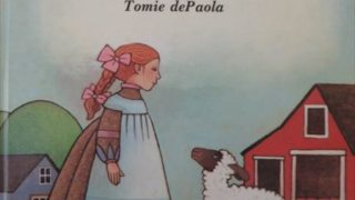 おすすめ英語の絵本 Mary Had a Little Lamb Tomie dePaola   for toddlers 幼児向け