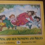 おすすめ英語の絵本 Aunt Nina and Her Nephews and Nieces   作Franz Brandenberg、 絵Aliki 幼児向け for toddlers