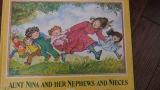 おすすめ英語の絵本 Aunt Nina and Her Nephews and Nieces   作Franz Brandenberg、 絵Aliki 幼児向け for toddlers